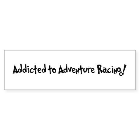 Addicted to Adventure Racing Bumper Sticker