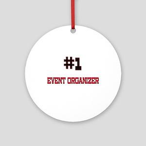 Number 1 EVENT ORGANIZER Ornament (Round)