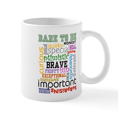 """""""Dare to Be"""" Mug (white)"""