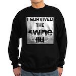 I Survived The Swine Flu Sweatshirt (dark)