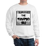 I Survived The Swine Flu Sweatshirt