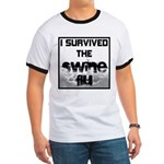 I Survived The Swine Flu Ringer T