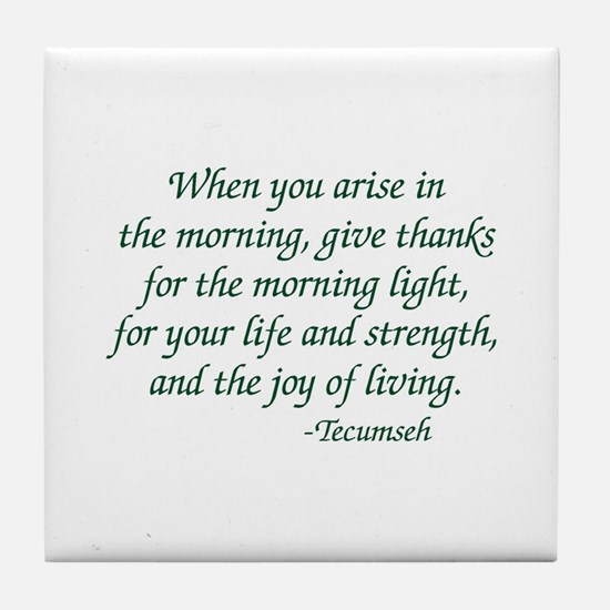 Arise In The Morning Tile Coaster