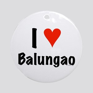 I love Balungao Ornament (Round)