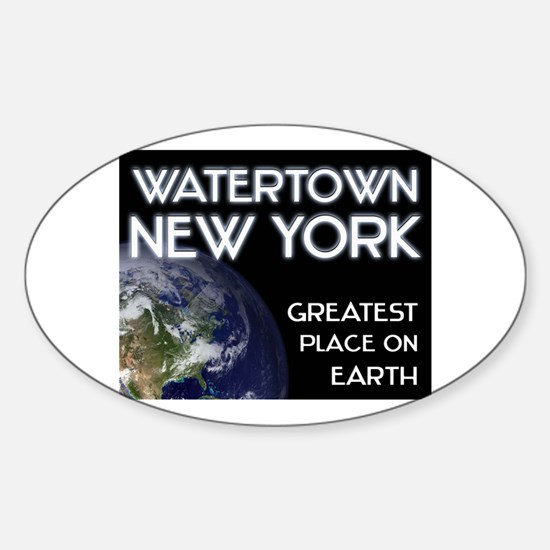 watertown new york - greatest place on earth Stick