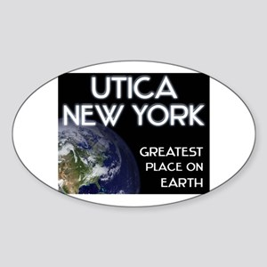 utica new york - greatest place on earth Sticker (