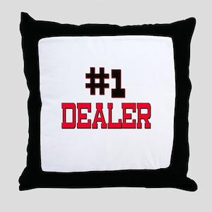 Number 1 DEALER Throw Pillow