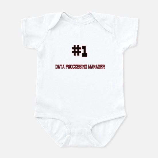 Number 1 DATA PROCESSING MANAGER Infant Bodysuit