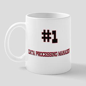 Number 1 DATA PROCESSING MANAGER Mug