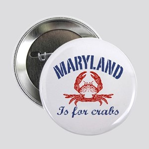 "Maryland Is for Crabs 2.25"" Button"