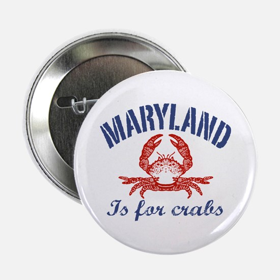 """Maryland Is for Crabs 2.25"""" Button"""