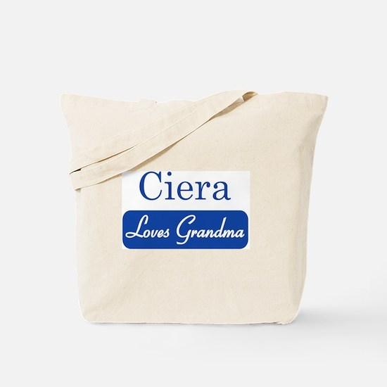 Ciera loves grandma Tote Bag