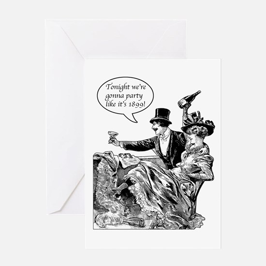 Party Like 1899! Greeting Cards