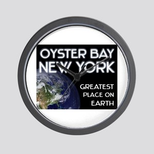 oyster bay new york - greatest place on earth Wall