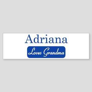 Adriana loves grandma Bumper Sticker