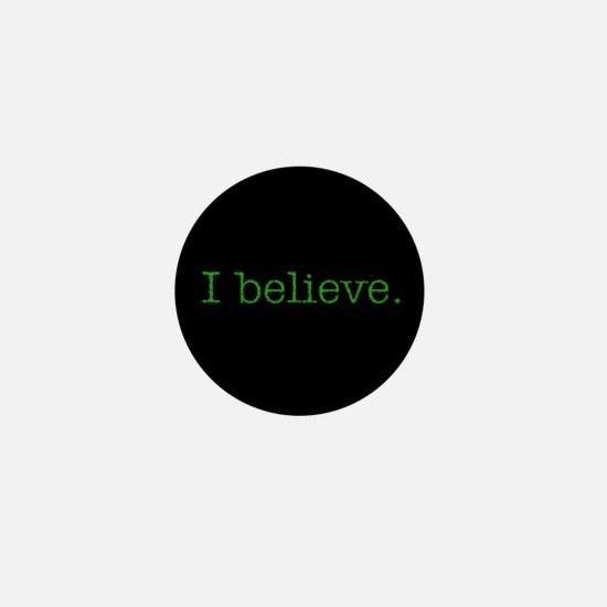 """I Believe"" Alien Mini Button"