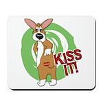 Kiss It Corgi Mousepad