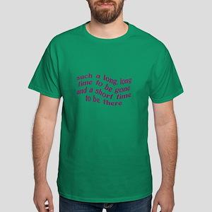 Life is Short Dark T-Shirt