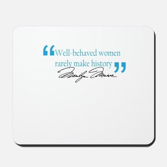 Marilyn Monroe - Well behaved Mousepad