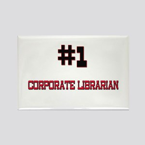 Number 1 CORPORATE LIBRARIAN Rectangle Magnet