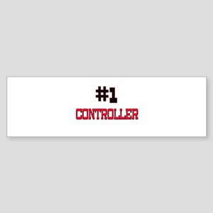 Number 1 CONTROLLER Bumper Sticker