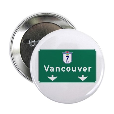 """Vancouver, Canada Hwy Sign 2.25"""" Button"""