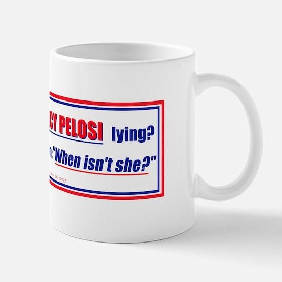Nancy Pelosi the Liar Mug