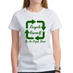 Recycle Yourself Women's T-Shirt