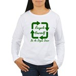 Recycle Yourself Women's Long Sleeve T-Shirt