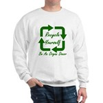 Recycle Yourself Sweatshirt