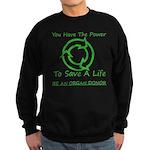 Power To Save Sweatshirt (dark)