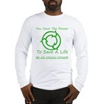 Power To Save Long Sleeve T-Shirt