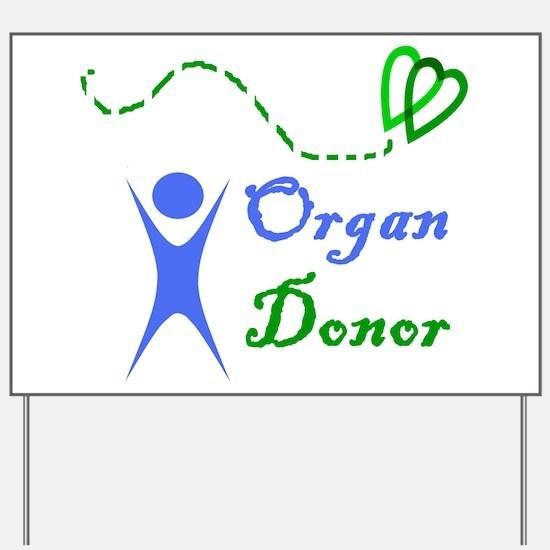 Organ Donor Yard Sign