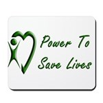 Power To Save Lives Mousepad