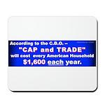 1600 Cap and Trade Mousepad