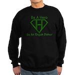 Be A Hero Sweatshirt (dark)