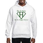Be A Hero Hooded Sweatshirt