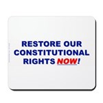 Restore our Constitution Mousepad