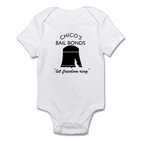 CHICO'S BAIL BONDS Infant Bodysuit