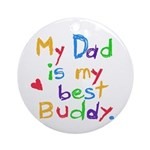 My Dad, My Buddy Ornament (Round)