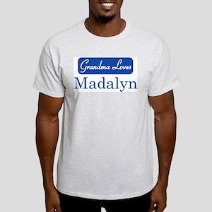 Grandma Loves Madalyn Light T-Shirt