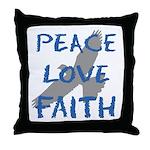 Peace Love Faith Throw Pillow
