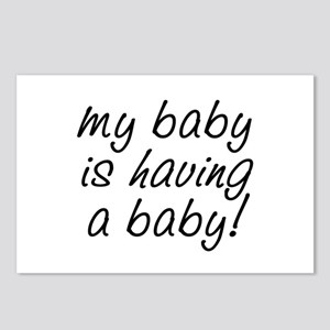 My baby is having a baby! Postcards (Package of 8)