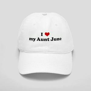 I Love my Aunt June Cap