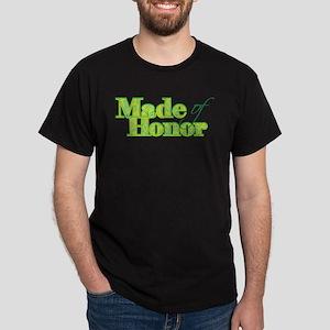 Made of Honor Green Dark T-Shirt