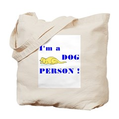 I'm a Dog Person Tote Bags