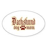 Dachshund Mom Sticker (Oval 10 pk)