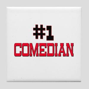Number 1 COMEDIAN Tile Coaster