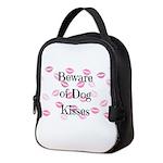 Beware of Dog Kisses Neoprene Lunch Bag