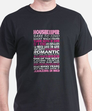 Housekeeper Rare To Find Romantic Amazing T-Shirt